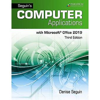 Computer Applications with Microsoft Office 365 - 2019 - Review and As