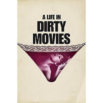 Life in Dirty Movies [DVD] USA import