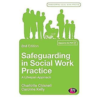 Bescherming in de praktijk voor sociaal werk: een levenscyclusbenadering (Transforming Social Work Practice Series)