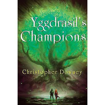 Yggdrasils Champions The Vegimen by Christopher Downey