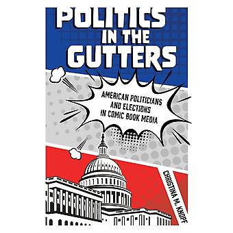 Politics in the Gutters by Christina M. Knopf