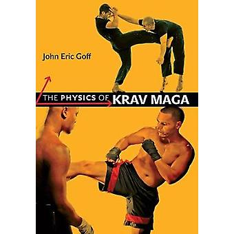 The Physics of Krav Maga