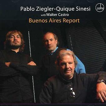 Ziegler/Sinesi - Buenos Aires Report [CD] USA import