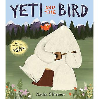 Yeti und der Vogel von Nadia Shireen - 9781780080147 Buch