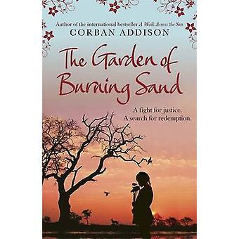 De tuin van het brandende zand door Corban Addison - 9781780876962 boek