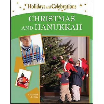 Christmas and Hanukkah by Elizabeth A. Dice - 9781604130928 Book