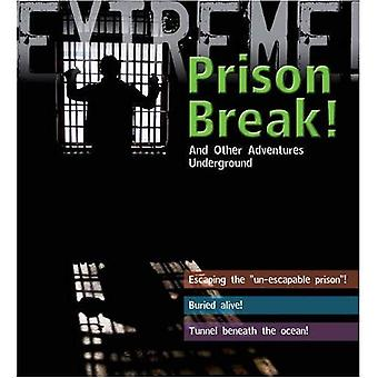 Ekstremalne Science: Prison Break!