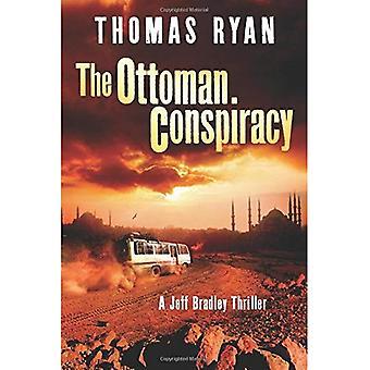 De Ottomaanse Conspiracy (een Jeff Bradley Thriller)