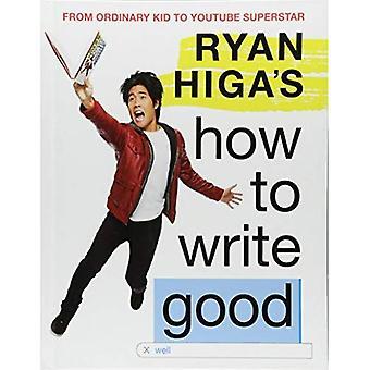 Ryan Higa jak napisać dobry