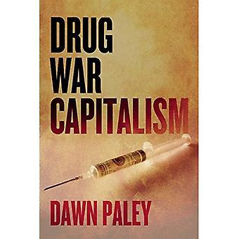 Capitalismo de guerra de drogas