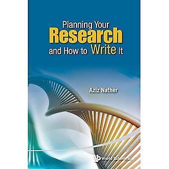 Planera din forskning och hur man skriver det