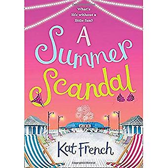 A Summer Scandal: The perfect summer read by the� author of One Day in December