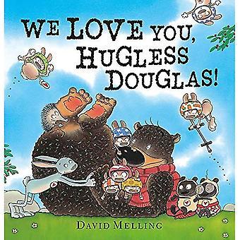 We Love You, Hugless Douglas! (Hugless Douglas) [Board boek]