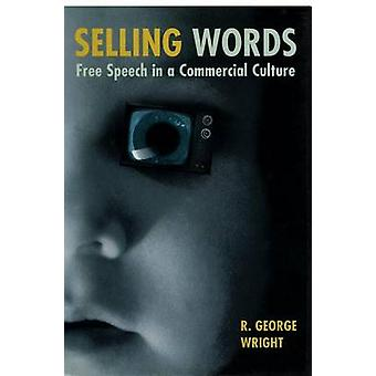 Selling Words by R. George Wright