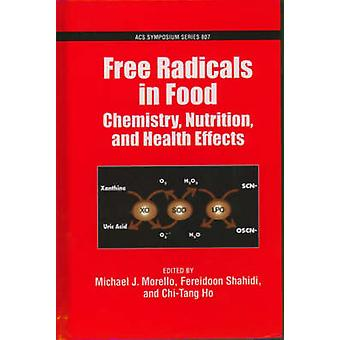 Free Radicals in Food by Morello & Michael