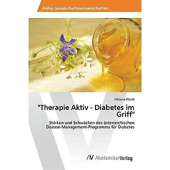 Therapie Aktiv Diabetes im Griff por Pfandl Viktoria