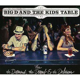 Big D & the Kids Table - For the Damned the Dumb & the Delirious [CD] USA import