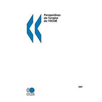 Vooruitzichten de lemploi de lOCDE 2007 door de OESO Publishing