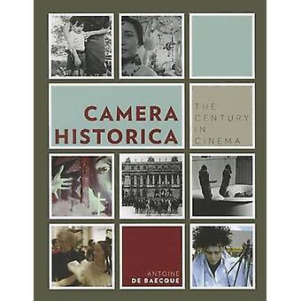 Camera Historica - The Century in Cinema by Antoine de Baecque - Ninon