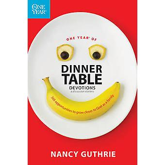 One Year of Dinner Table Devotions & Discussion Starters  - 365 Opport