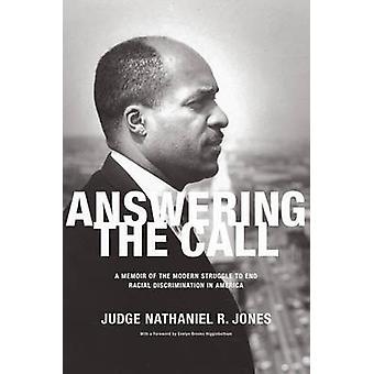 Answering the Call - A Memoir of the Modern Struggle to End Racial Dis