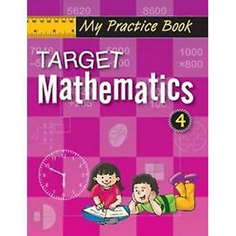 Target Mathematics-4 by Pegasus - 9788131918340 Book