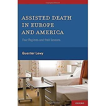 Assistert død i Europa og Amerika: fire regimer og deres leksjoner