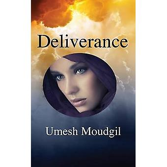 Deliverance by Moudgil & Umesh