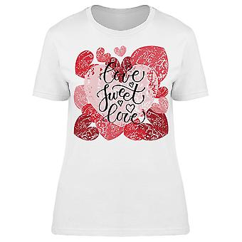 Sweet Love Text Tee Women's -Image by Shutterstock