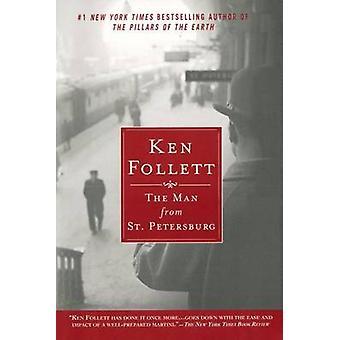 The Man from St. Petersburg by Ken Follett - 9780451208705 Book