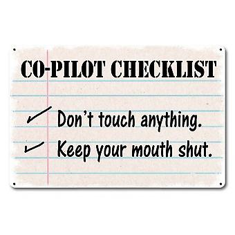 Co-Pilot Checkliste. Don't Touch Anything.. Metallschild 450mm x 300mm (pst 1812)