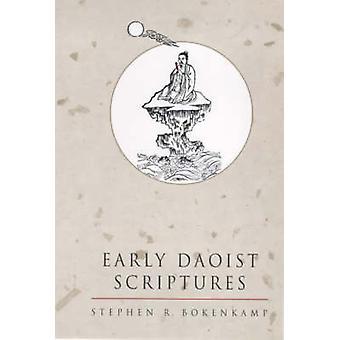 Early Daoist Scriptures by Stephen R. Bokenkamp - Peter Nickerson - 9