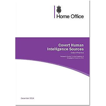Covert human intelligence sources  code of practice by Great Britain Home Office