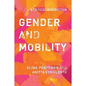Gender and Mobility by Elina Penttinen