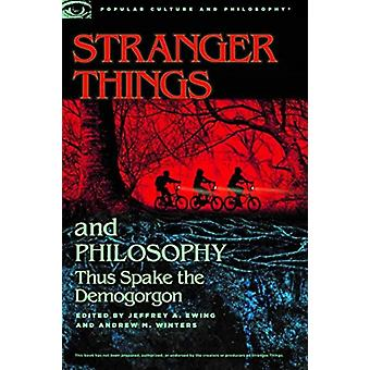 Stranger Things and Philosophy by Jeffry Ewing