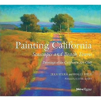 Painting California by Jean SternMolly Siple