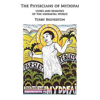 Physicians of Myddfai by Breverton & Terry