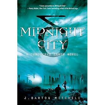 MIDNIGHT CITY by MITCHELL & J. BARTON