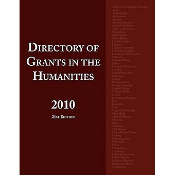 Directory of Grants in the Humanities 2010 by Schafer & Ed S. Louis S.