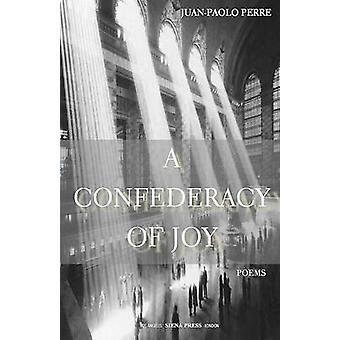 A Confederacy of Joy by Perre & JuanPaolo