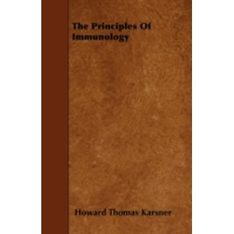The Principles of Immunology by Karsner & Howard Thomas