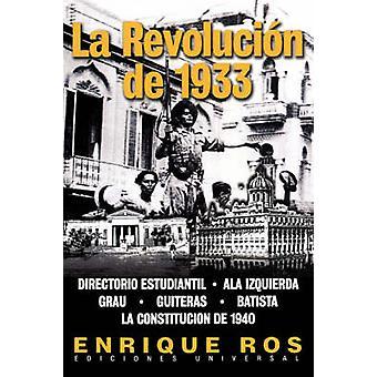 La Revolucion de 1933 by Ros & Enrique