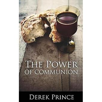 The Power of Communion by Prince & Derek