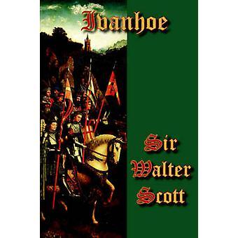 Ivanhoe by Scott & Walter