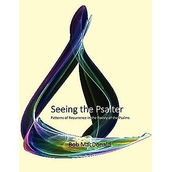 Seeing the Psalter by MacDonald & D. Robert