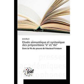 Etude smantique et syntaxique des prpositions  et de by Douh Leila