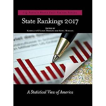 State Rankings 2017 A Statistical View of America by Morgan & Kathleen OLeary