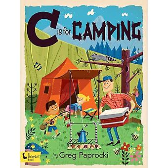 C is for Camping by Greg Paprocki