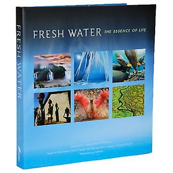 Fresh Water - The Essence of Life by Cristina Goettsch Mittermeier - 9