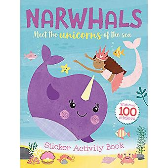 Narwhals - Sticker Activity Book by Egmont Publishing UK - 97814052943